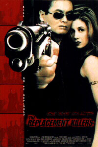 The Replacement Killers. Columbia Pictures, 1998 Directed By Antoine Fuqua.