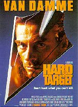 Hard Target. Universal Pictures, 1993. Directed by John Woo.